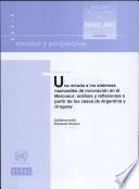 Una Mirada a Los Sistemas Nacionales De Innovacion En El Mercosur