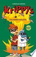 Una misión explosiva (2 novelas en 1) (Serie Krippys 5)