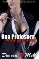 Una Profesora muy Pasada