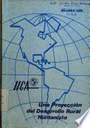 Una proyección del desarrollo rural humanista. Informe 1976