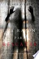 Una Razón Para Rescatar (Un Misterio de Avery Black—Libro 5)