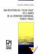 Una relectura del fin de siglo en el marco de la literatura comaprada