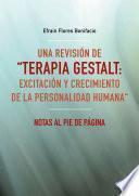 Una revisión de Terapia Gestalt: excitación y crecimiento de la personalidad humana