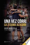 Una vez corrí la Zegama Aizkorri