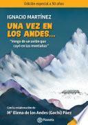 Una vez en los Andes...
