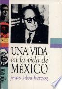 Una vida en la vida de México