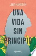 Una vida sin principio