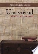 Una virtud dentro de un baúl