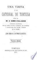 Una visista a la catedral de Tortosa