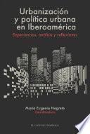 Urbanización y política urbana en Iberoamérica