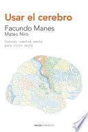 Usar el cerebro (Edición española)