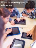 Uso de las tecnologías en la educación. El auto-aprendizaje para docentes de e-learning