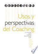 Usos y Perspectivas del Coaching