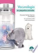 Vacunología en pequeños animales