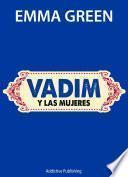 Vadim y las mujeres