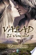 VALAD, el vínculo (Romantic Ediciones)