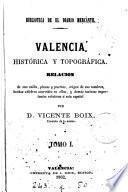 Valencia histórica y topográfica