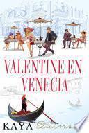 Valentine en Venecia
