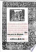 Valerio de las hystorias escolasticas dela sagrada escritura y delos hechos despaña cõlas batallas campales ... Nueuamente corregido