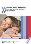 ¡Vamos a leer un cuento! El papel de los papás y las mamás en la educación