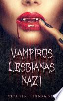 Vampiros Lesbianas Nazi