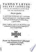 Vando y leyes contra la fe catolica con su respuesta y advertencias ... traduzidas de Latin en varias lenguas por B. de Cleremond