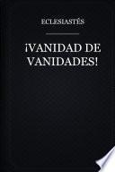 Vanidad de Vanidades