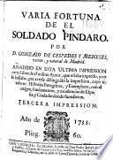 Varia fortuna de el soldado Pindaro