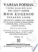 Varias poesías, y entre ellas muchas del Excmo. ... Eugenio Gerardo Lobo ...