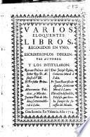 Varios eloquentes libros recogidos en uno