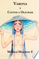 Varona y Cantos a Olecram