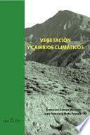 Vegetación y cambios climáticos