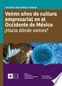 Veinte años de cultura empresarial en el Occidente de México