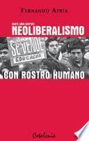 Veinte años después, Neoliberalismo con rostro humano