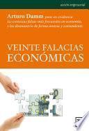Veinte falacias economicas