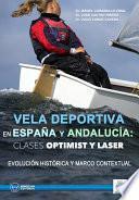 Vela deportiva en España y Andalucía: clases Optimist y Laser