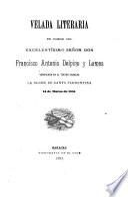 Velada literaria en honor del excelentísimo señor don Francisco Antonio Delpino y Lamas