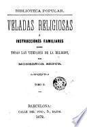 veladas religiosas ó instrucciones familiares sobre todas las verdades de la Religión, 2