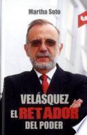 Velásquez, el retador del poder