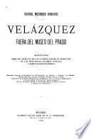 Velázquez, fuera del Museo del Prado
