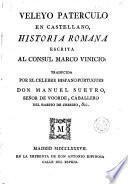 Veleyo Paterculo en castellano, Historia romana escrita al consul Marco Vinicio