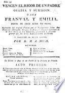 Vencen el rigor de un padre osadia y sumision, ó sea Franval y Emilia