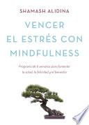 Vencer el estrés con mindfulness