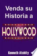 Venda su Historia a Hollywood: