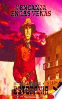 Venganza en las venas (Colección Oeste)