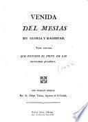 Venida del Mesias en gloria y magestad