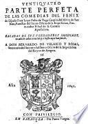 Ventiquatro parte perfeta de las comedias del Fenix de Espana Frey Lope Felix de Vega Carpio, del Abito de San Iuan, Familiar del Santo Oficio de la Inquisicion (etc.)