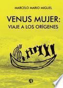 Venus mujer: viaje a los orígenes