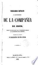 Verdadero retrato al daguerreotipo de la Compañía de Jesús por un eclesiástico de esta ciudad