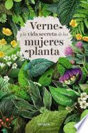Verne y la vida secreta de las mujeres planta